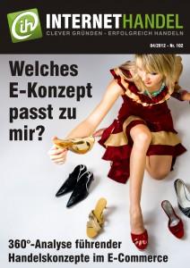 Internethandel.de Titelbild Ausgabe Nr 102 04-2012 Welches E-Konzept